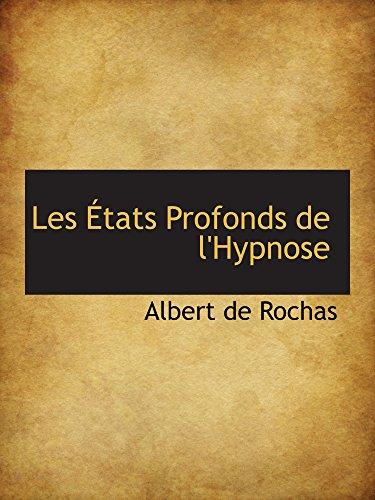 9780559567377: Les États Profonds de l'Hypnose