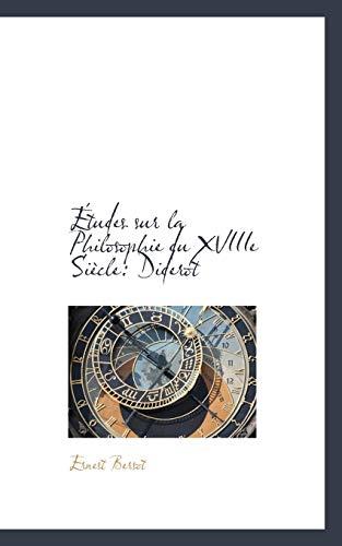 9780559574184: Études sur la Philosophie du XVIIIe Siècle: Diderot (French Edition)