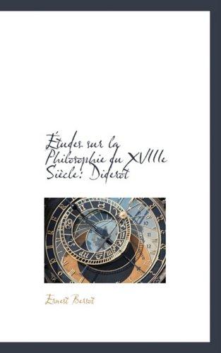 9780559574207: Études sur la Philosophie du XVIIIe Siècle: Diderot (French Edition)