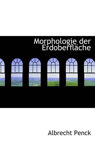 9780559577543: Morphologie der Erdoberfläche (German Edition)