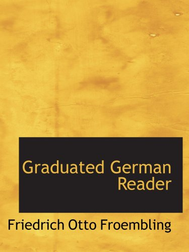 9780559577581: Graduated German Reader