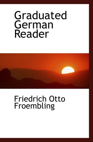 9780559577611: Graduated German Reader