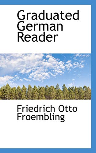 9780559577635: Graduated German Reader