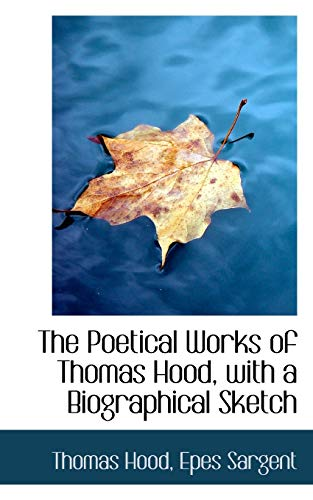 9780559579998: The Poetical Works of Thomas Hood, with a Biographical Sketch