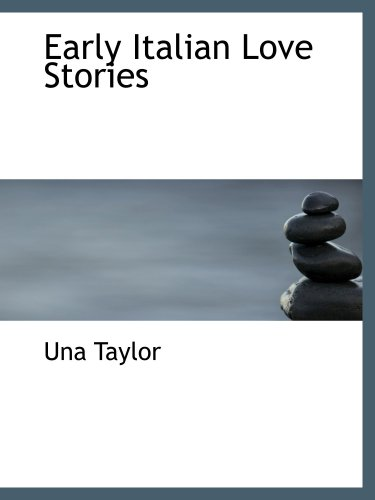 9780559580703: Early Italian Love Stories