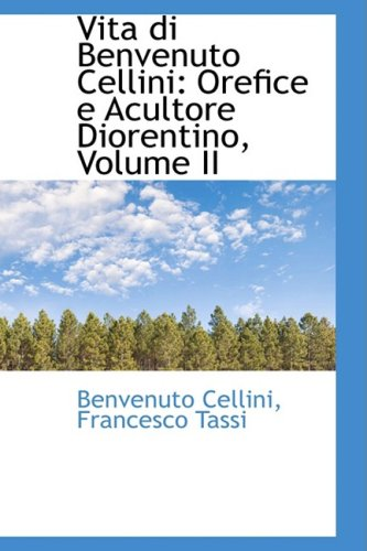 9780559580871: Vita Di Benvenuto Cellini: Orefice E Acultore Diorentino: 2
