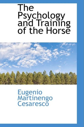 9780559582479: The Psychology and Training of the Horse