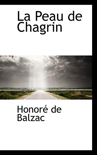 9780559583636: La Peau de Chagrin (French Edition)