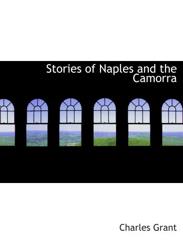 9780559586125: Stories of Naples and the Camorra
