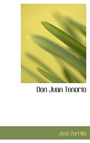 9780559587771: Don Juan Tenorio (Bibliolife Reproduction Series) (Spanish Edition)