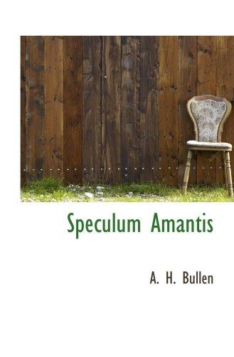 9780559589232: Speculum Amantis