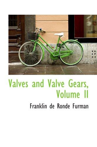 9780559589294: Valves and Valve Gears, Volume II