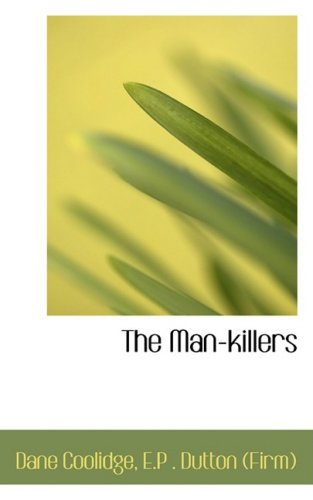 9780559597978: The Man-killers
