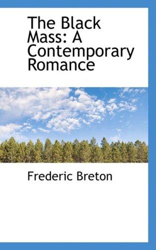 9780559601934: The Black Mass: A Contemporary Romance