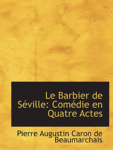 9780559603860: Le Barbier de Séville: Comédie en Quatre Actes (Catalan Edition)