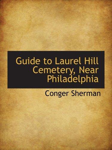 9780559604188: Guide to Laurel Hill Cemetery, Near Philadelphia