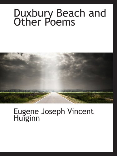 9780559607127: Duxbury Beach and Other Poems