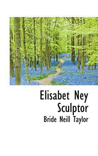 9780559609336: Elisabet Ney Sculptor