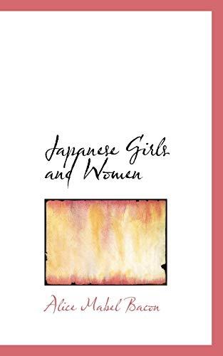 9780559610288: Japanese Girls and Women