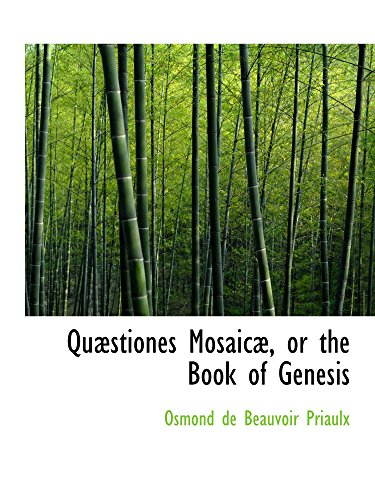 9780559610448: Quæstiones Mosaicæ, or the Book of Genesis