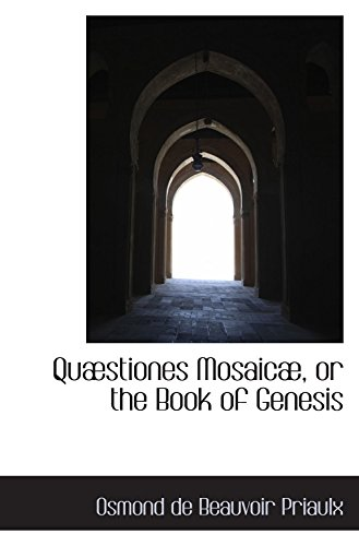9780559610486: Quæstiones Mosaicæ, or the Book of Genesis