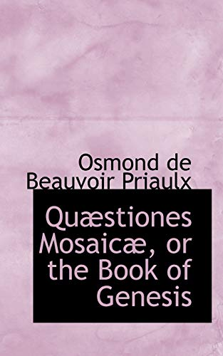 9780559610516: Quæstiones Mosaicæ, or the Book of Genesis