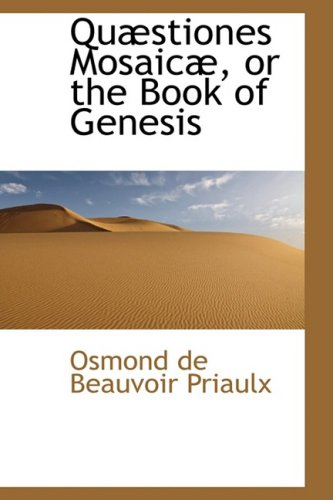 9780559610554: Quæstiones Mosaicæ, or the Book of Genesis