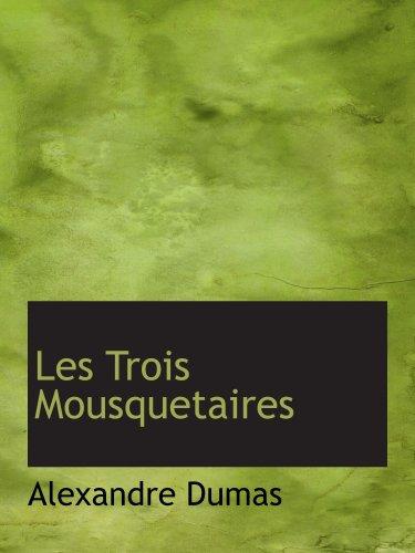 9780559610615: Les Trois Mousquetaires