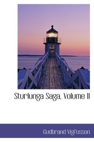 9780559611513: Sturlunga Saga, Volume II