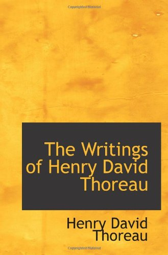9780559611605: The Writings of Henry David Thoreau