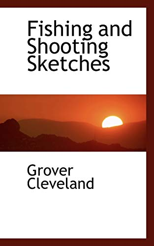 9780559612794: Fishing and Shooting Sketches