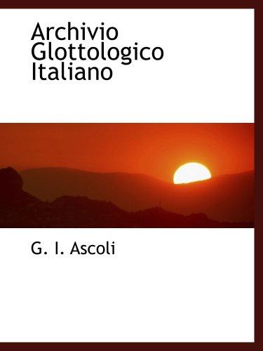 9780559613043: Archivio Glottologico Italiano