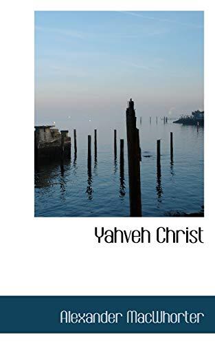 9780559613173: Yahveh Christ