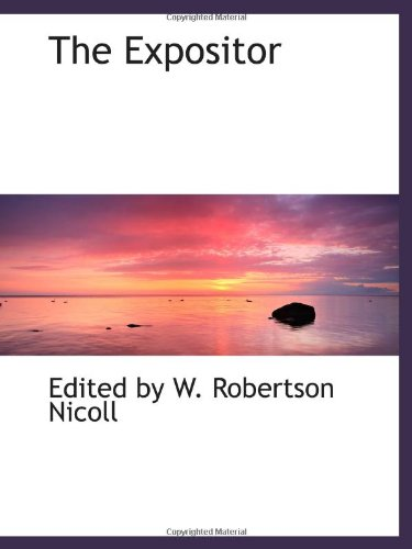 9780559617508: The Expositor