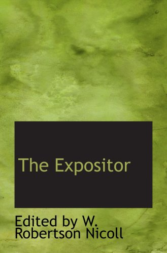 9780559617522: The Expositor