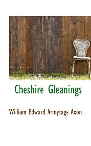 9780559621796: Cheshire Gleanings