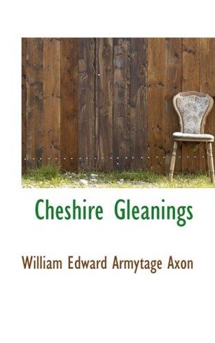 9780559621819: Cheshire Gleanings