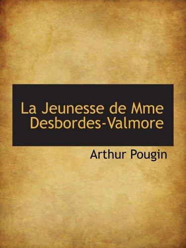 9780559622427: La Jeunesse de Mme Desbordes-Valmore