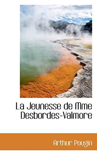 9780559622496: La Jeunesse de Mme Desbordes-Valmore (French Edition)