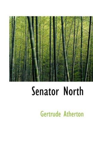 9780559624704: Senator North