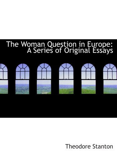 9780559633713: The Woman Question in Europe: A Series of Original Essays