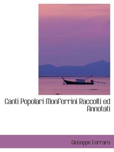 9780559640469: Canti Popolari Monferrini Raccolti ed Annotati