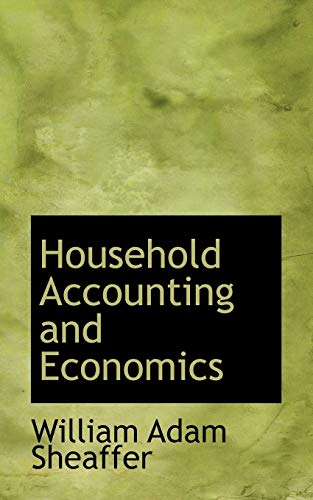 9780559641640: Household Accounting and Economics