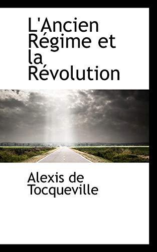 9780559642395: L'Ancien Régime et la Révolution (French Edition)