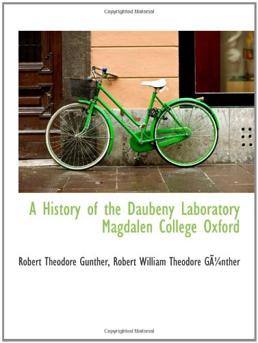 9780559643316: A History of the Daubeny Laboratory Magdalen College Oxford