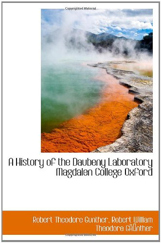 9780559643347: A History of the Daubeny Laboratory Magdalen College Oxford