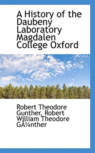 9780559643385: A History of the Daubeny Laboratory Magdalen College Oxford