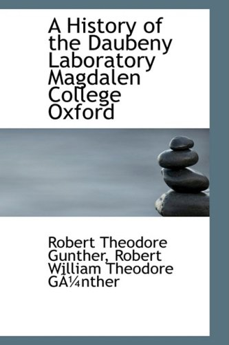 9780559643415: A History of the Daubeny Laboratory Magdalen College Oxford