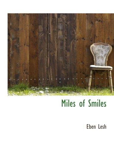 9780559649448: Miles of Smiles