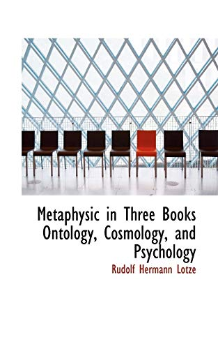 9780559650901: Metaphysic in Three Books Ontology, Cosmology, and Psychology